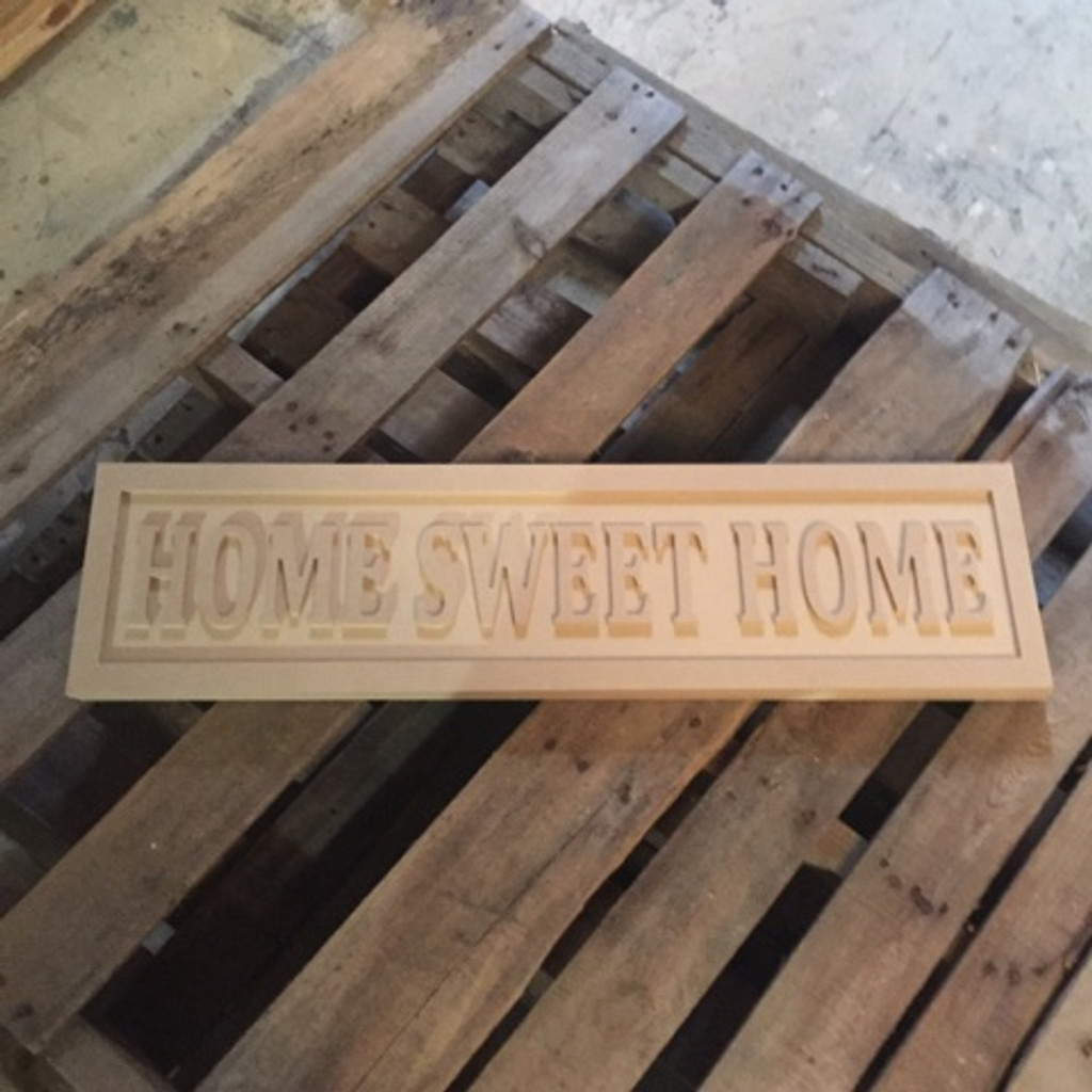 Engraved Wooden Sign 8'' x 31'' Home Sweet Home