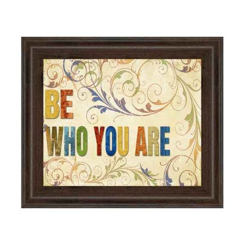 BE WHO YOU ARE 22x26