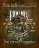 Ride In Remembrance POW*MIA You Are Not Forgotten Tin Sign