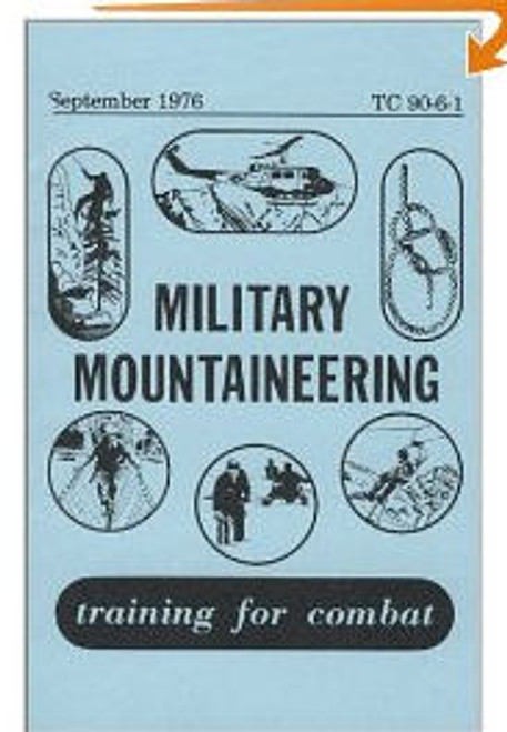 Military Mountaineering Manual TC 90-6-1