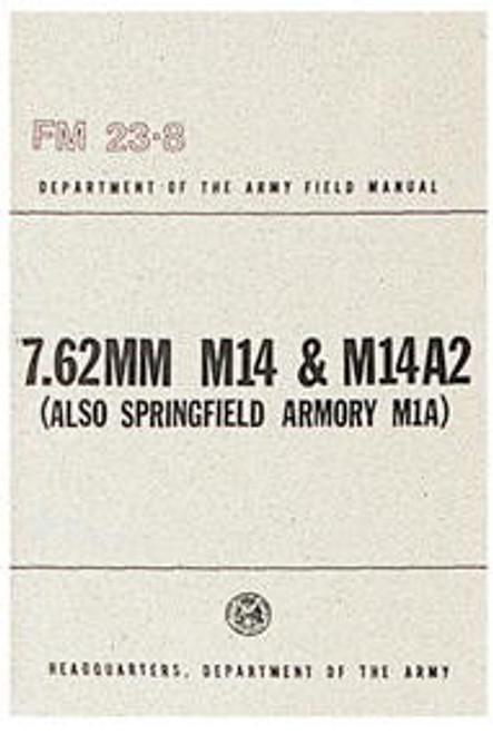 7.62MM M14 & M14A2 MANUAL