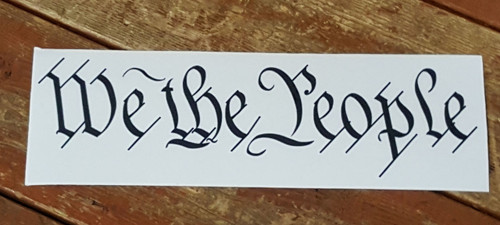 We The People Vinyl Sticker Decal