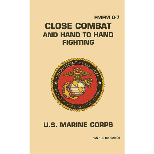 USMC Close Combat Fighting Military Manual FM-FM 0-7