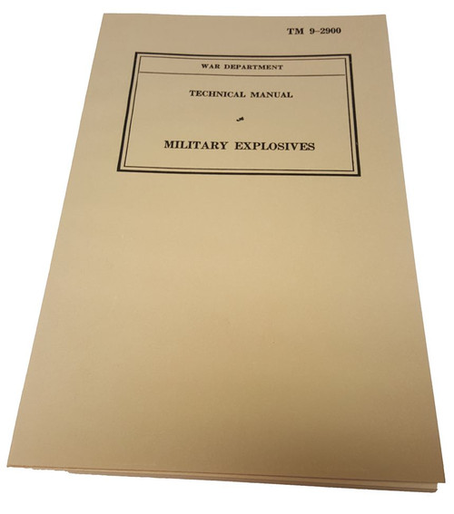 War Department Technical Manual of Military Explosives TM-9-2900