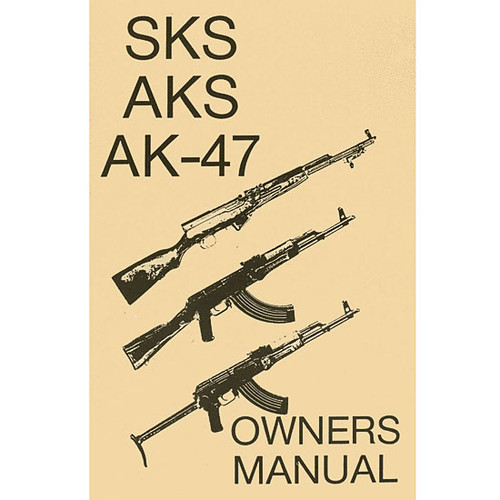 SKS, AKS, AK-47 Owners Manual Diagrams, Illustrations, Current Production