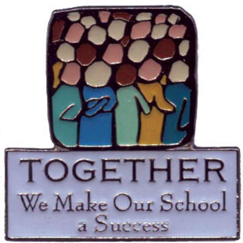 Together we Make our School a Success Lapel Pin