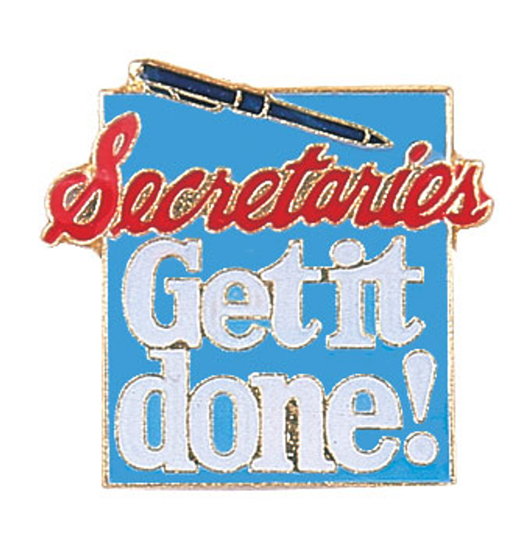 Secretaries Get it Done! Lapel Pin
