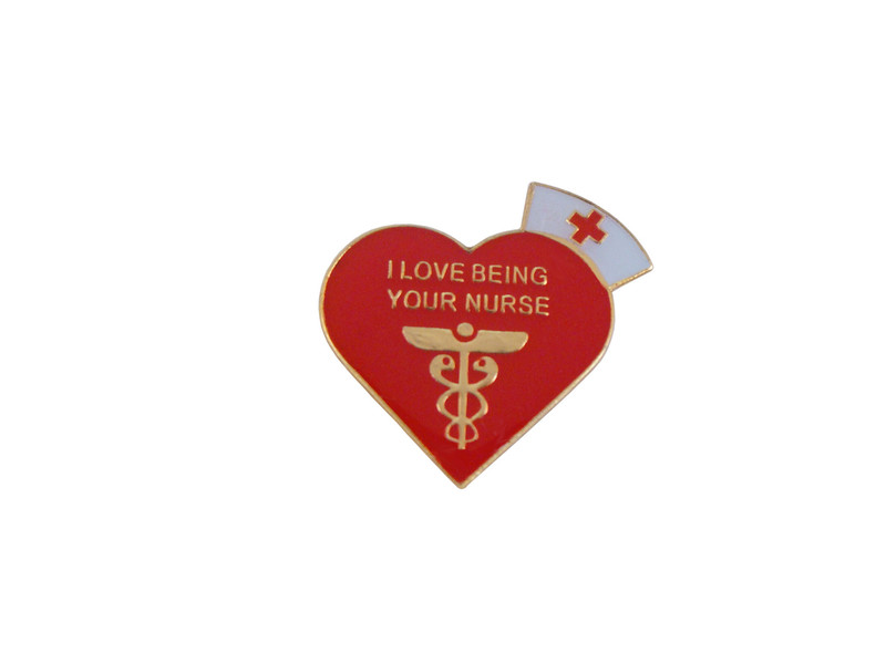 I love Being Your Nurse Lapel PIn