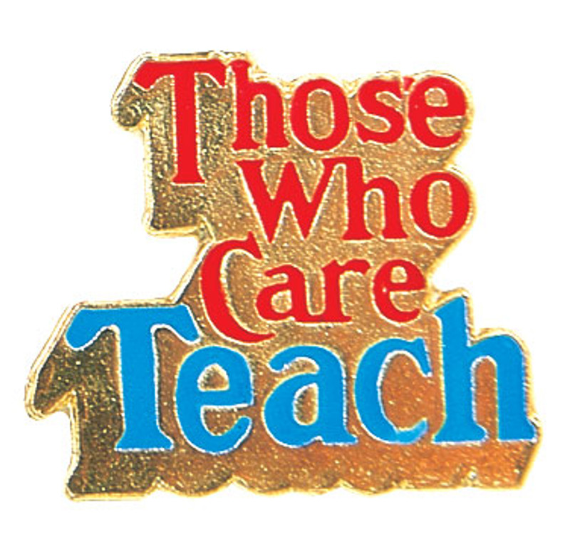 Those Who Care Teach Lapel Pin