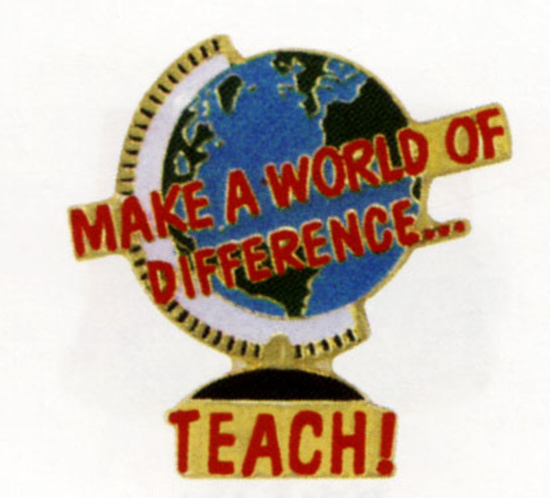 Make a World of Difference... Teach! Lapel Pin
