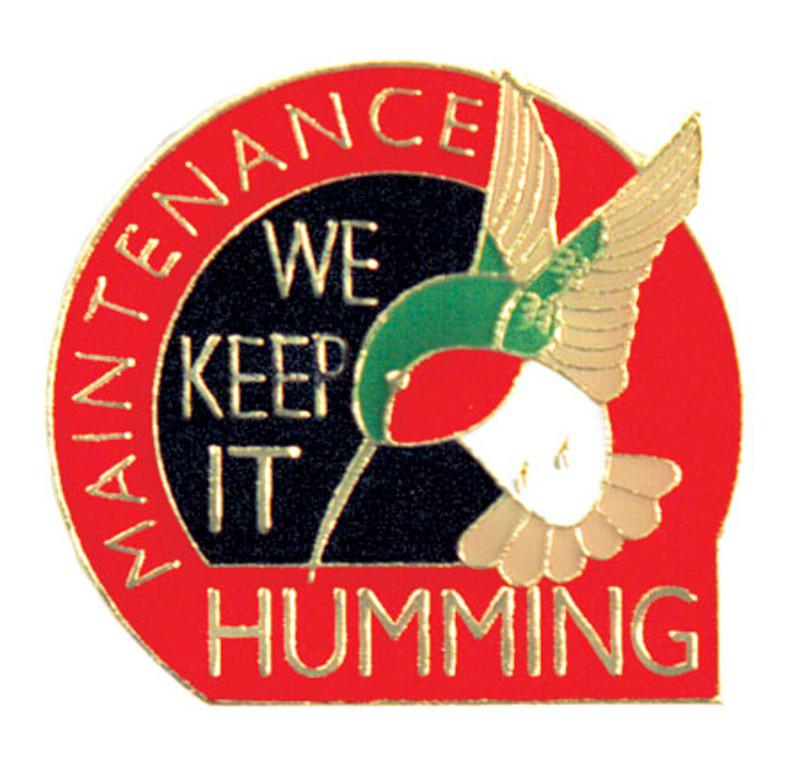 Maintenance We Keep it Humming Lapel Pin