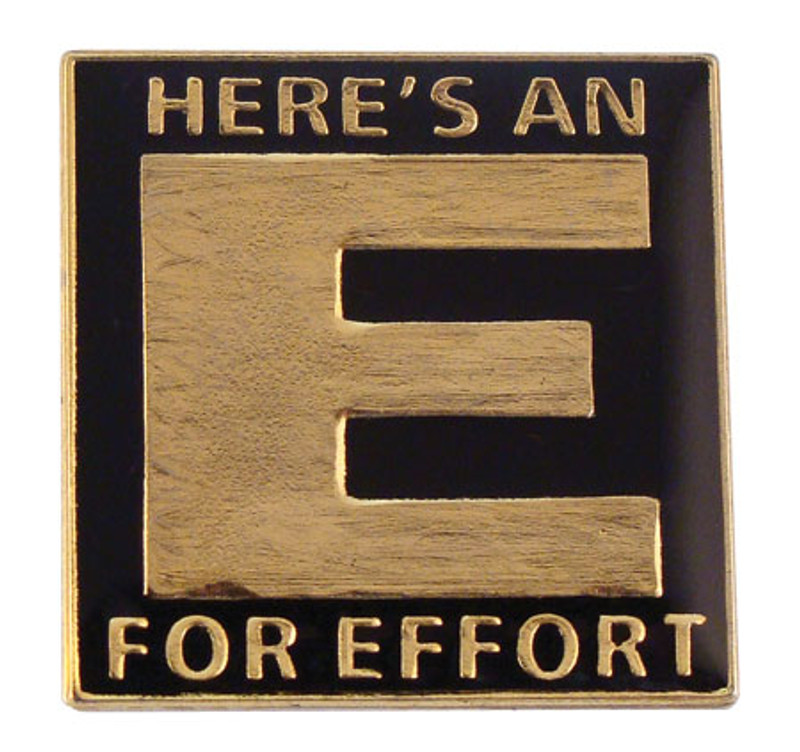 Here's An 'E' For Effort Lapel Pin
