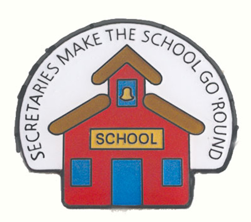 Secretaries Make the School go 'Round Lapel Pin