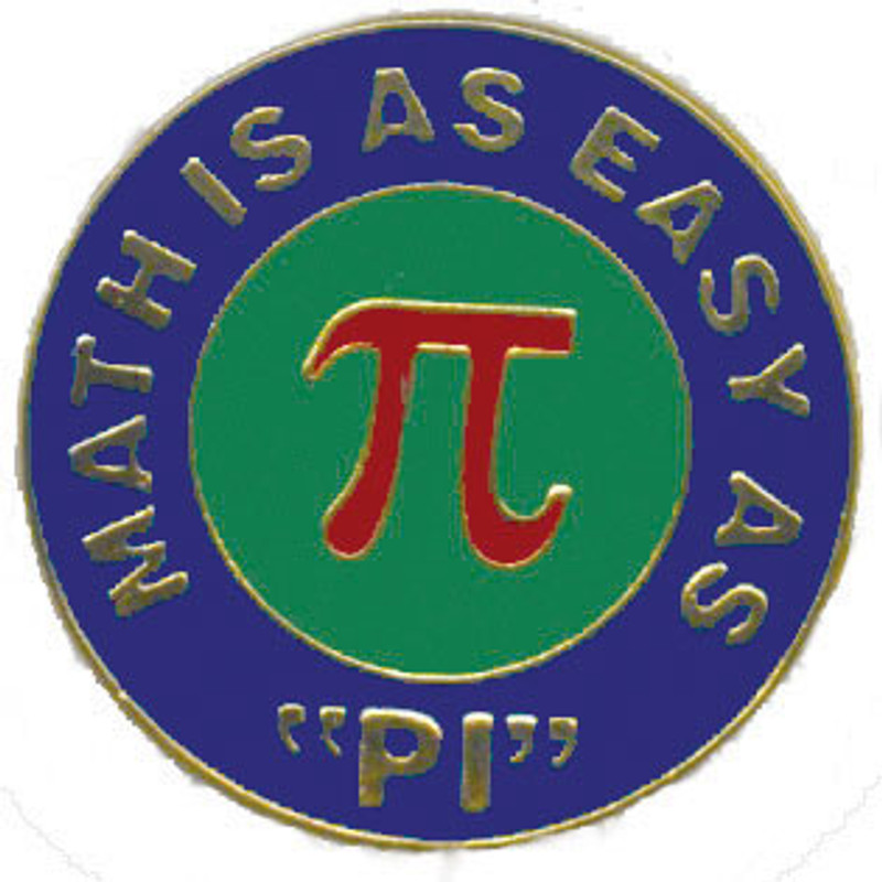 Math Is As Easy As PI Lapel Pin