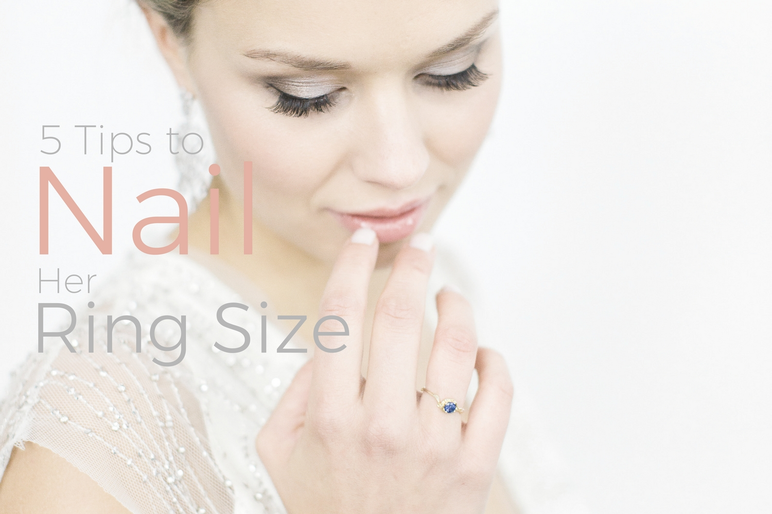 5 Tips to Nailing Her Ring Size