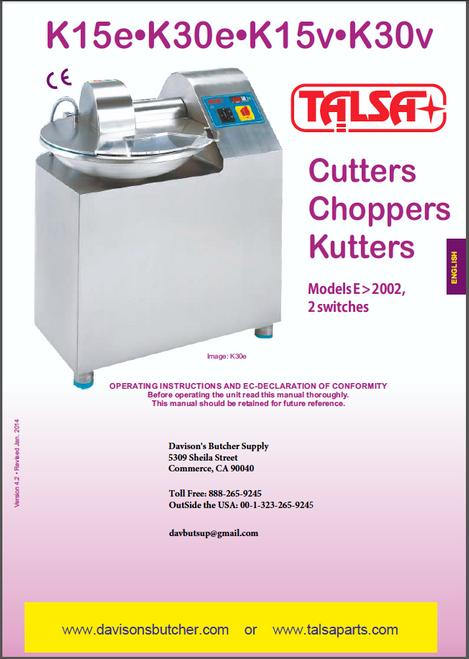 Talsa K15 & K30 Bowl Chopper Manual & Parts List