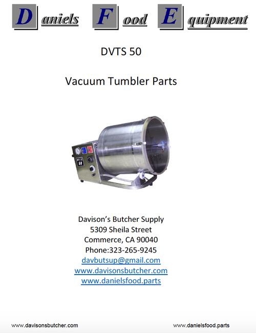 Daniels Food DVTS 50 Vacuum Tumbler / Marinator Parts - Parts List