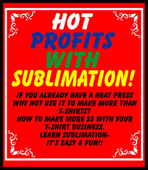 E-Book: Hot Profits With Sublimation