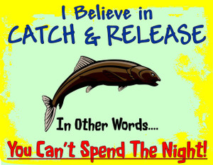 #90D-I Believe in Catch & Release