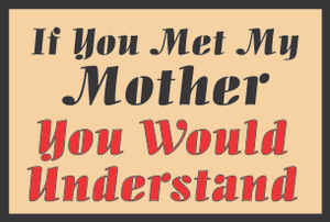 If You Met My Mother... # 81