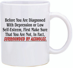 Official Smart Ass Mug -Before Your Are Diagnosed...