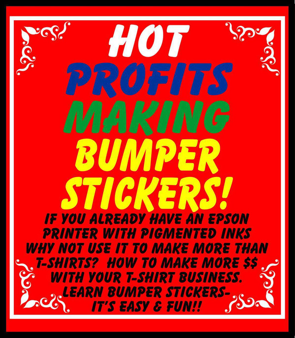 E-Book: HOT PROFITS MAKING BUMPER STICKERS FOR EXTRA $$
