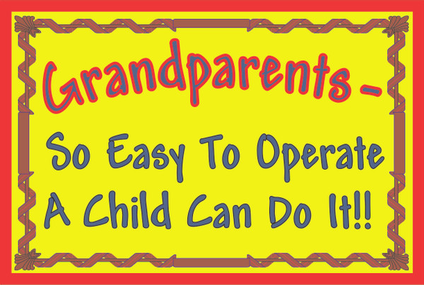 Grandparents-So Easy to Operate... # 55