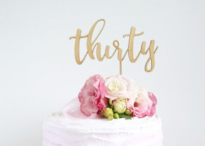 thirty- Wood Cake Topper / wooden topper