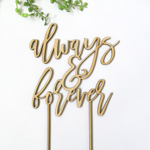 Always and Forever - Wedding Anniversary- Wood Cake Topper / wooden topper