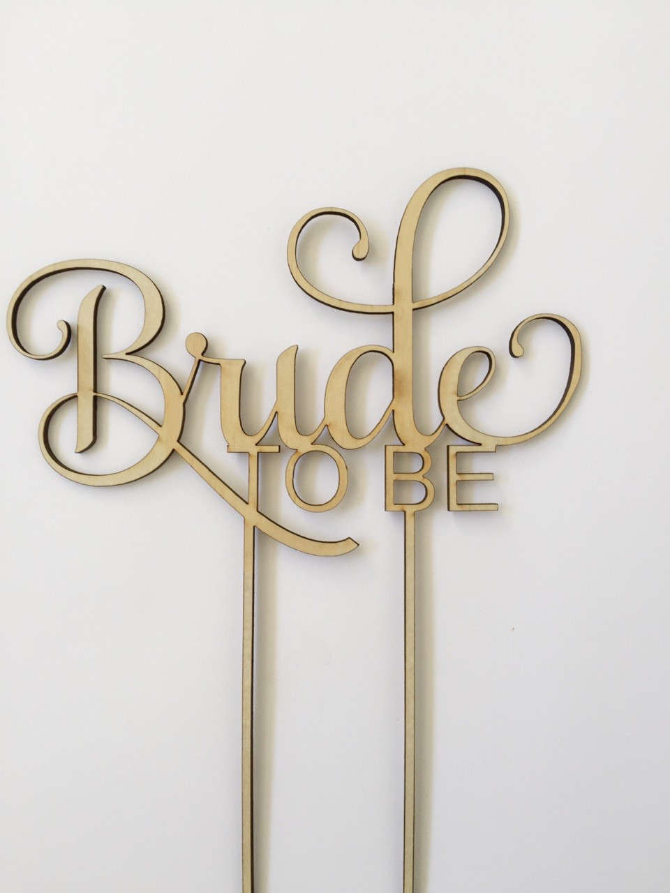 Bride  to be - script - Wood Cake Topper/Birthday wooden topper