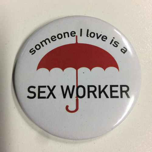 "SWOP ""Someone I Love is a Sex Worker"" Badge"
