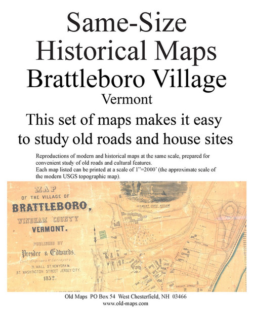 Set of 9 same size Historical Maps - Brattleboro Village VT Old Map