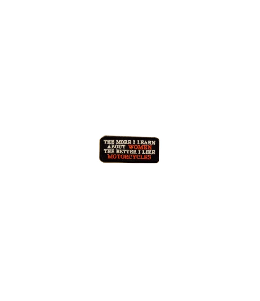 1063 The Better I Like Motorcycles Patch