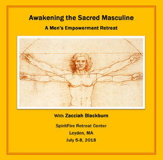 Awakening The Sacred Masculine - Upcoming 2019 - The Evolution of Consciousness Series