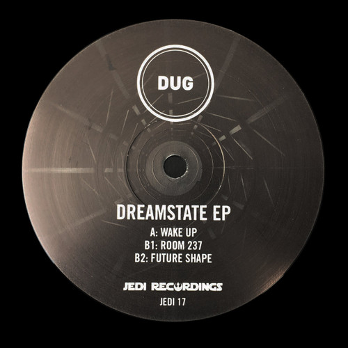 "Dug - Dreamstate EP - Jedi Recordings - Limited Edition 12"" Vinyl"