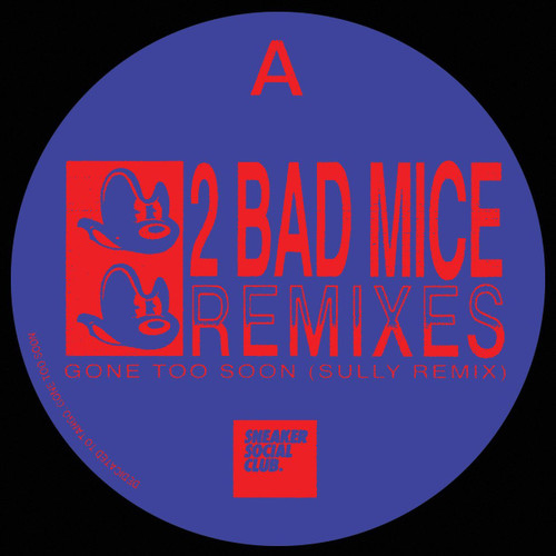 "2 Bad Mice Remixes (Sully & FaltyDL) - 12"" Vinyl"