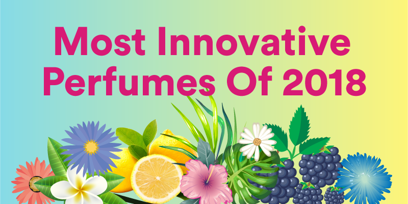 The Most innovative perfumes of 2018 [with Infographic]
