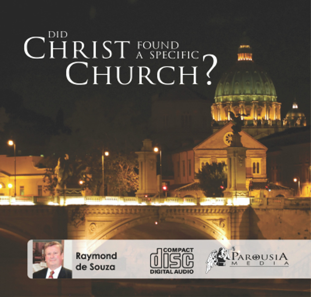 Did Christ found a specific Church?