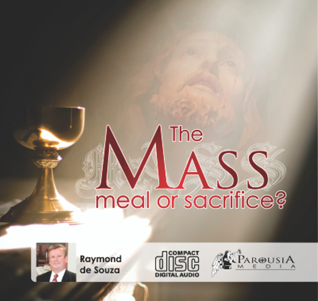 The Mass: Meal or Sacrifice?