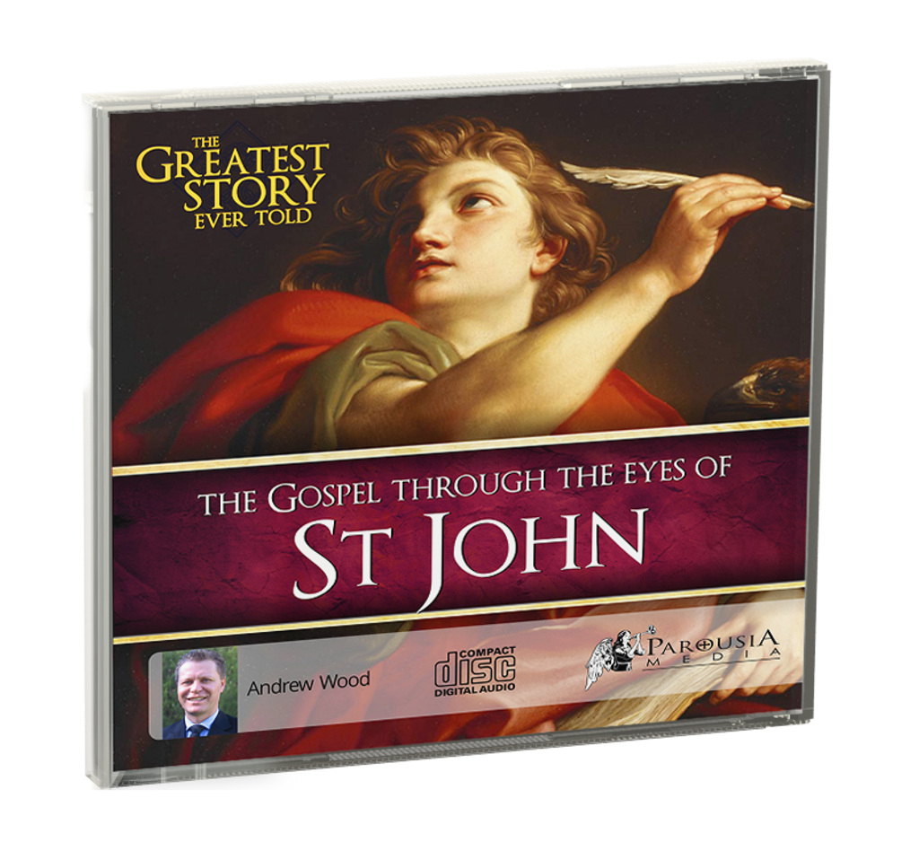 The Greatest Story Ever Told Through the Eyes of St John