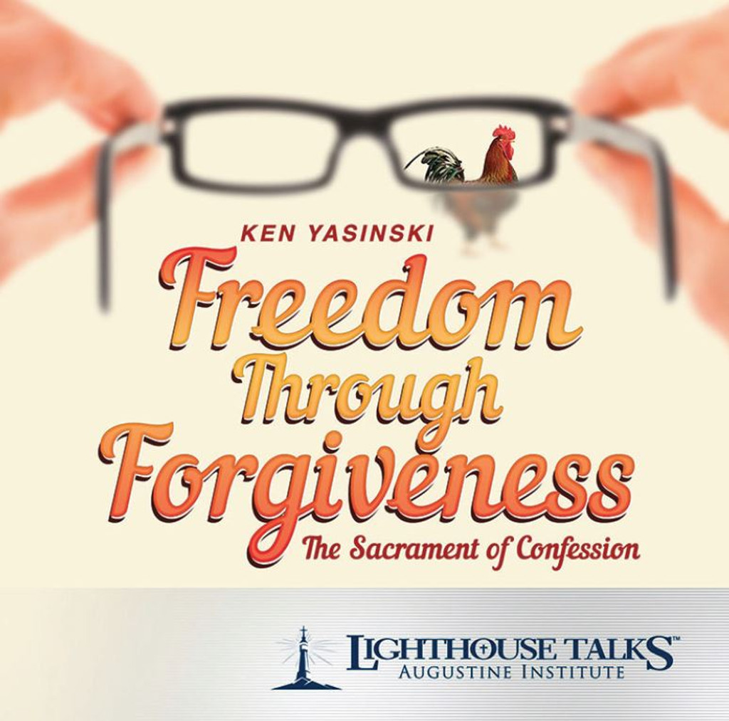 Freedom Through Forgiveness: The Sacrament of Confession