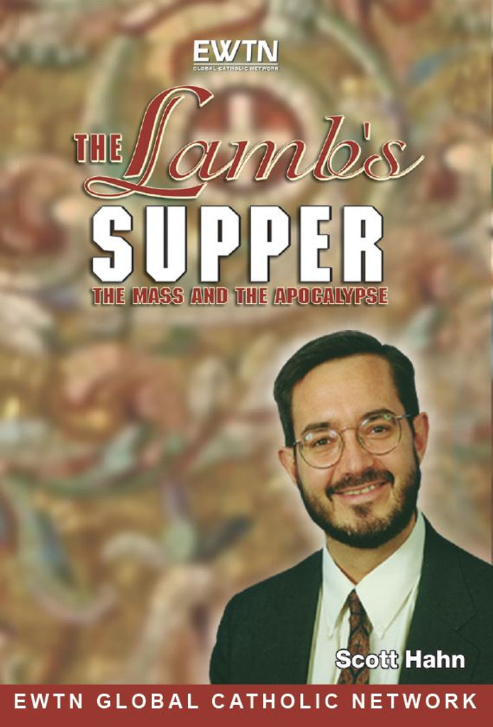 The Lamb's Supper: Mass and the Apocalypse