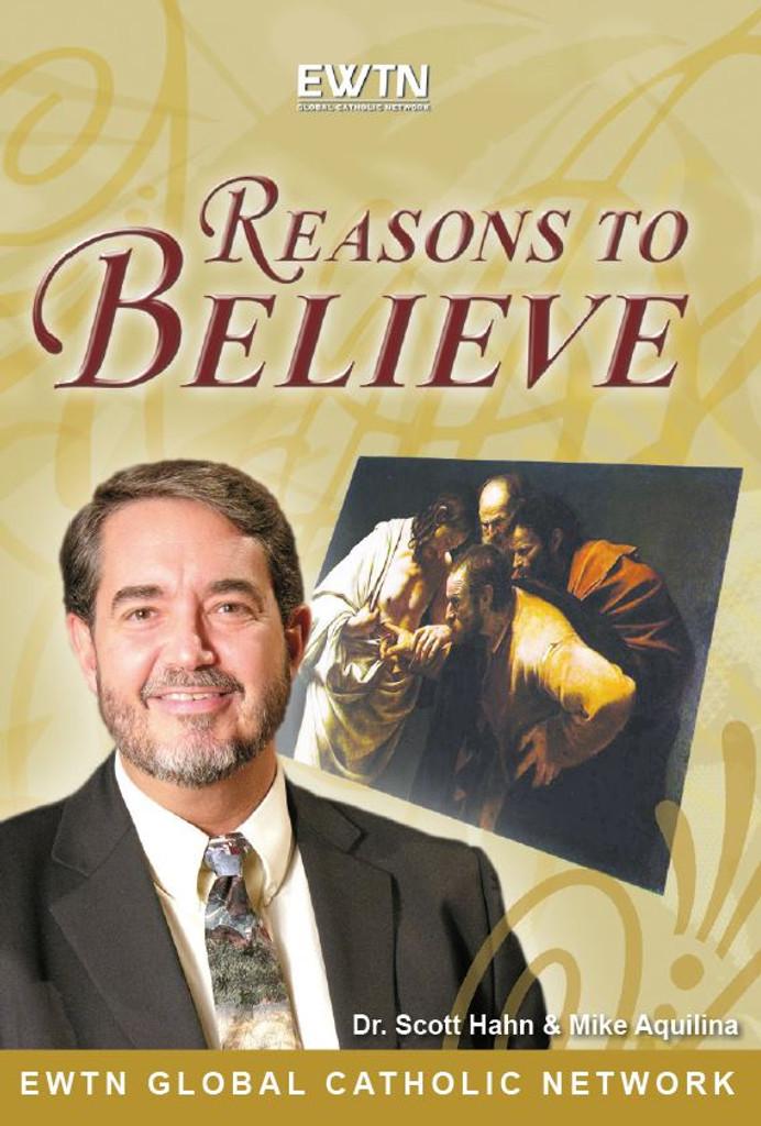 Reasons to Believe - Dr Scott Hahn - EWTN - 4 DVD SET