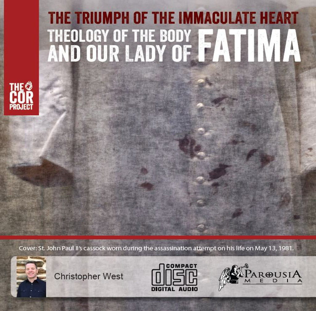 Triumph of the Immaculate Heart: Theology of the Body and Our Lady of Fatima (CD)
