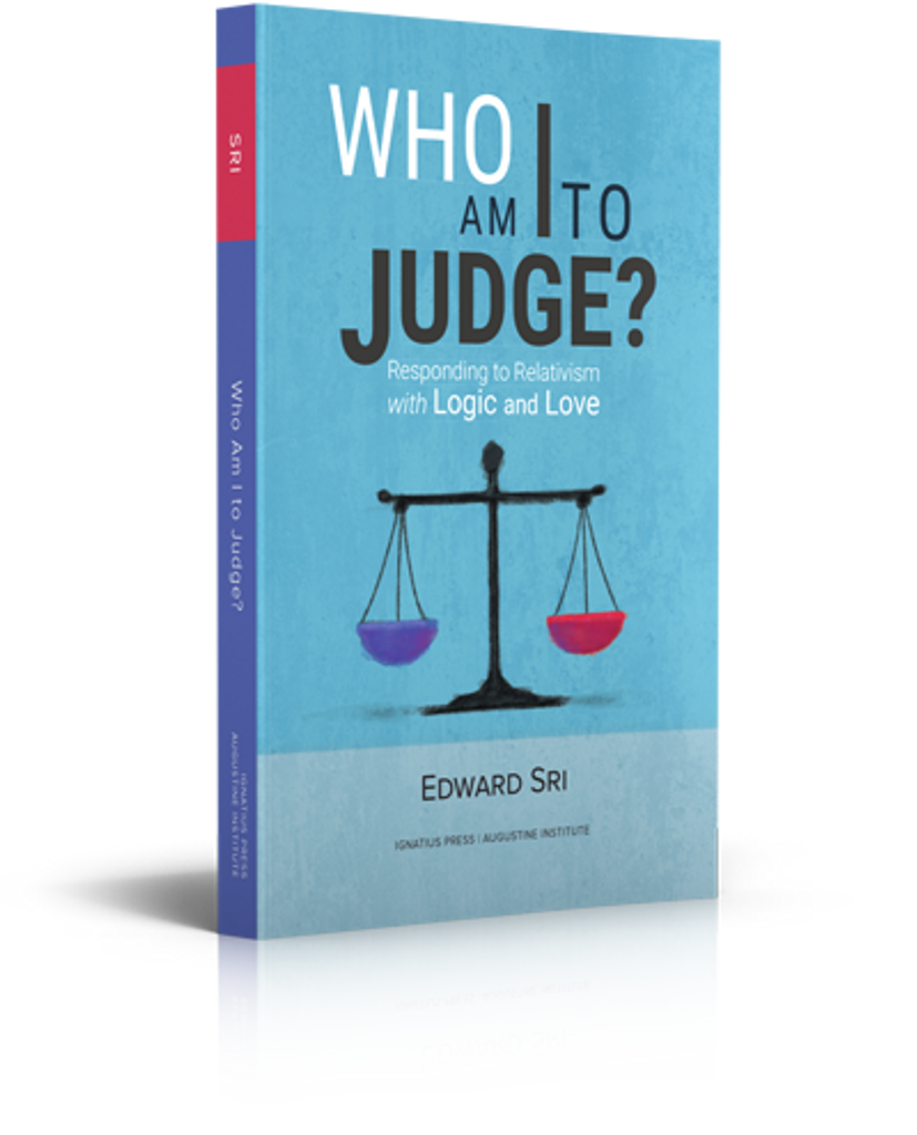 Who Am I To Judge - Dr Edward Sri - Augustine Institute (Paperback)