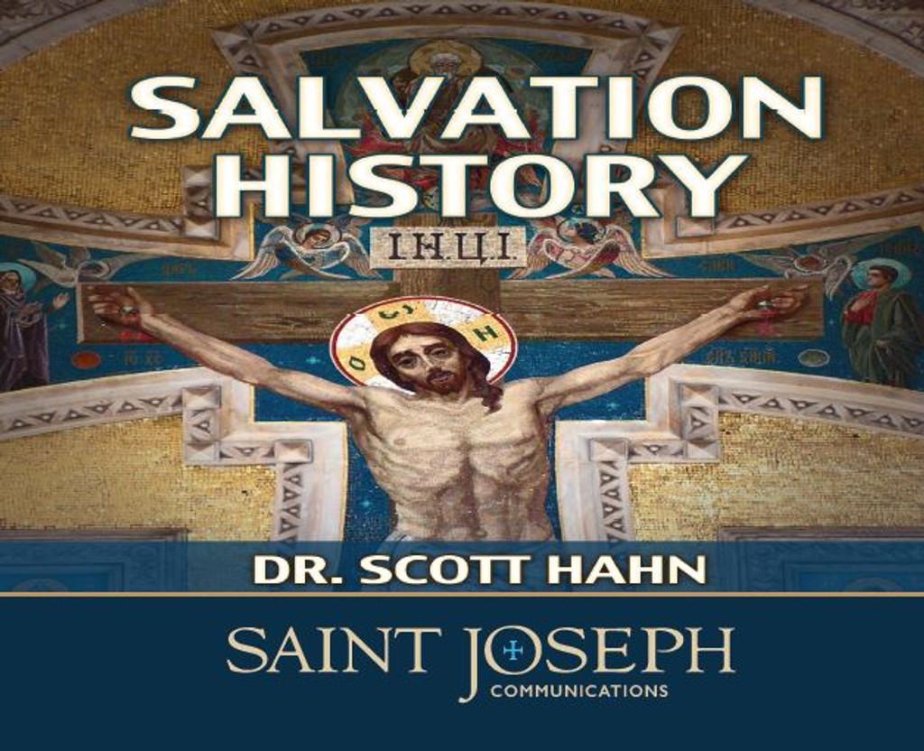 Salvation History - Dr. Scott Hahn - St Joseph Communications (5 CD Set)