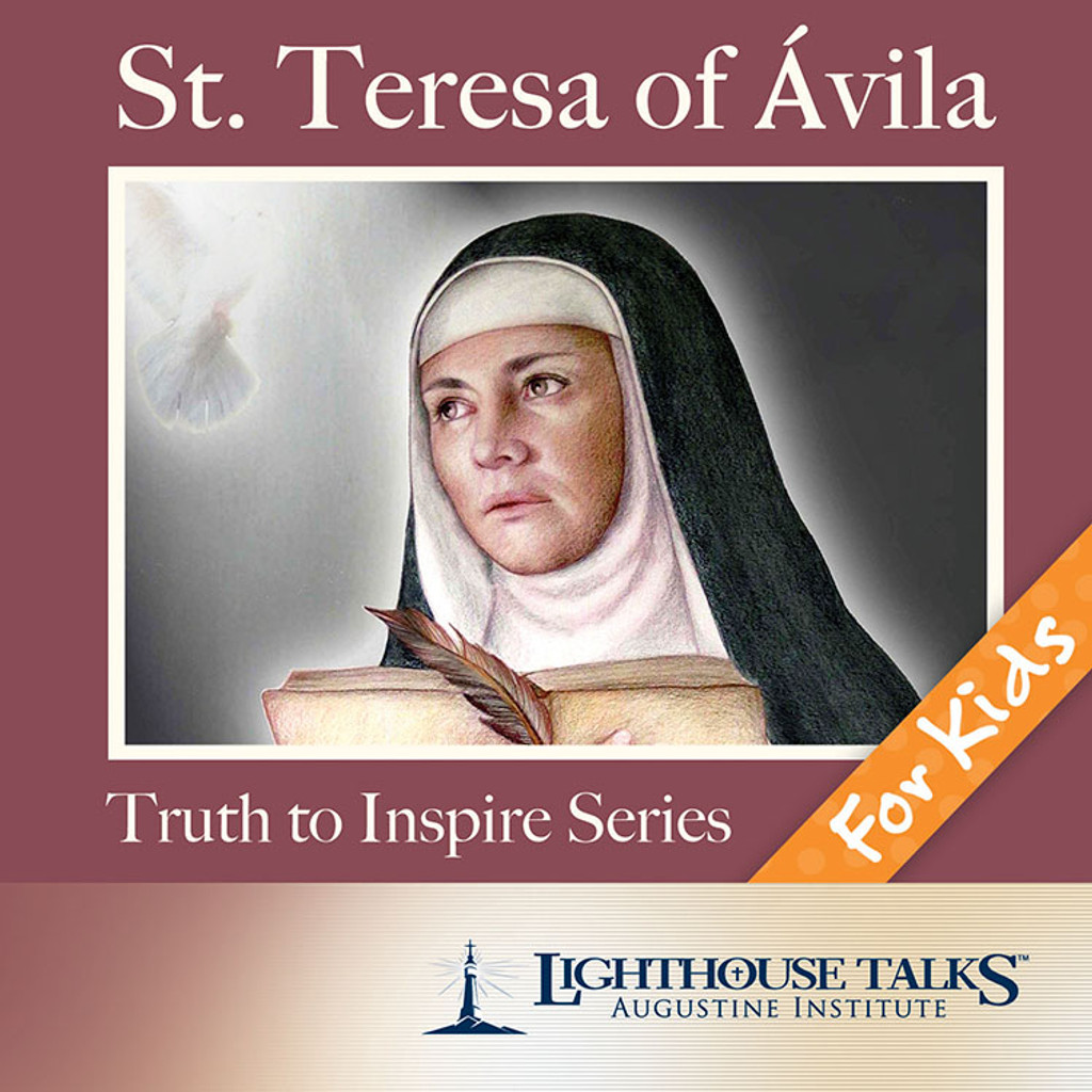 St. Teresa of Avila - Quiet Waters - Lighthouse Talks (CD)