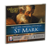 The Greatest Story Ever Told Through the Eyes of St Mark CD