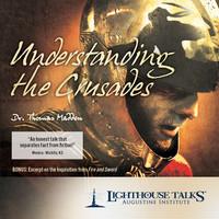 Understanding the Crusades
