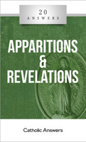 'Apparitions & Revelations' - Michael O'Neill - 20 Answers - Catholic Answers (Booklet)